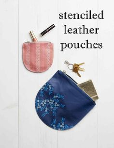 Stenciled Leather Pouches | Martha Stewart Living - With stencils and craft paint, you can personalize your go-to on-the-go accessories. These pretty patterned pouches make lovely handmade gifts for any sister, friend, or Mom on Mother's Day.