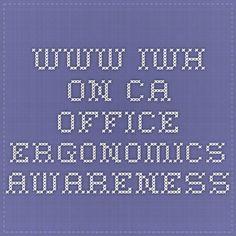 www.iwh.on.ca - office ergonomics awareness
