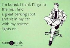 Had to laugh!  When I worked retail, mall employees would go out and walk around the parking lot, and quickly attract a long line of cars wanting their parking spot.  :)