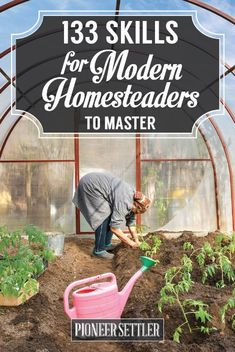 Growing your own food is important for anyone who is homesteading. There are also various skills for the modern homesteader to know to be self-sufficient.