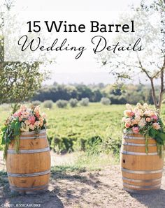 15 Wine Barrel Weddi