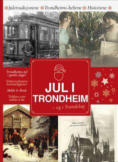 Jul i Trondheim - - og i Trøndelag av Anita R Tveiten Trondheim, Reading, Books, Christmas, Movies, Movie Posters, Xmas, Libros, Films