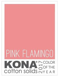 Sunday Stash #369 2017 Kona Color of the Year ~ Pink Flamingo | Red Pepper Quilts | Bloglovin'