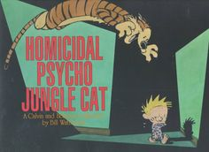 Homicidal Psycho Jungle Cat, Bill Watterson