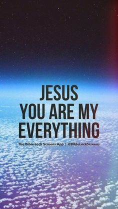 Jesus you are my everything
