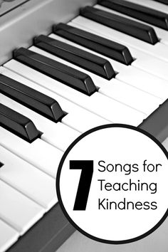7 Songs for Teaching Kindness