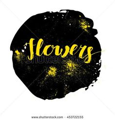 Vector artistic brush lettering composition. Colorful word flowers.  Hand drawing ink brush illustration  - stock vector