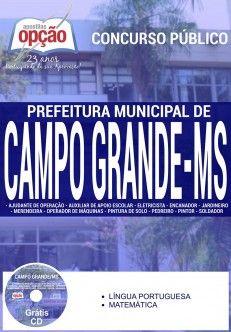 Nova -  Apostila Concurso Prefeitura de Campo Grande MS - Diversos Cargos  #concursos Saiba como adquirir a sua http://apostilasdacris.com.br/apostila-concurso-prefeitura-de-campo-grande-ms-diversos-cargos/