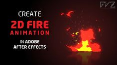 Create 2D Fire Animation in After Effects (No Third-party Plugin Required)