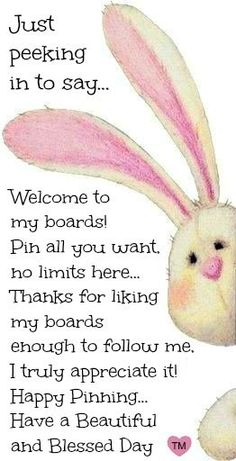 Welcome to my Boards, please Pin as much as you like, No Limits on any of my Boards As You Like, Just In Case, Let It Be, Have A Blessed Day, Follow Me, Love, Make Me Happy, Me Quotes, Qoutes