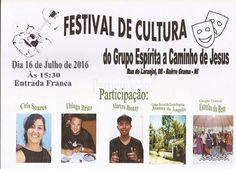 Grupo Espírita a Caminho de Jesus Convida para o seu Festival de Cultura - Nova Iguaçu - RJ - http://www.agendaespiritabrasil.com.br/2016/07/14/grupo-espirita-caminho-de-jesus-convida-para-o-seu-festival-de-cultura-nova-iguacu-rj/