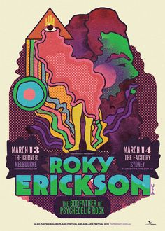 Roky Erickson - The Godfather of Psychedelic Rock - Melbourne/Sydney, Australia. Rock Posters, Band Posters, Concert Posters, Poster Art, Kunst Poster, Poster Prints, Gig Poster, Retro Kunst, Retro Art