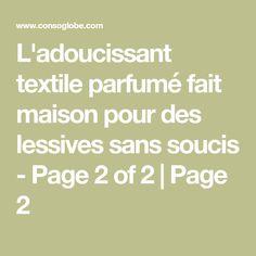 L'adoucissant textile parfumé fait maison pour des lessives sans soucis - Page 2 of 2 | Page 2