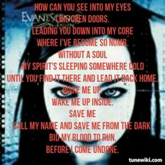 Evanescence my all time fav song! Bring me to life