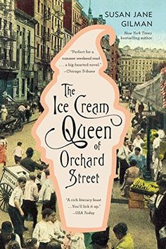 The Ice Cream Queen of Orchard Street: A Novel by Susan Jane Gilman, http://www.amazon.com/dp/0446696943/ref=cm_sw_r_pi_dp_oauNvb0QKFBC6