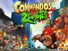 Commando Vs Zombies  Android Game - playslack.com , wreck multitudes of non-identical zombies ambushing  points of your soldiers. Don't let the zombies get to your base and wreck them on their path. Control a team of elite soldiers in this Android game. Zombies are slowly moving towards you. Put one or more soldiers in front of zombies to shoot them. accumulate crystalwares demanded  to purchase brand-new soldiers and acceptable armaments. You need to hold out for a definite time without…