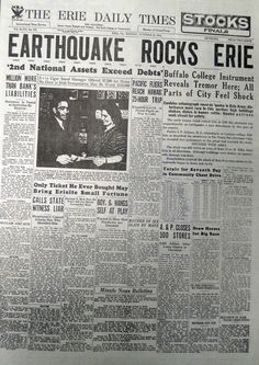On Oct. 29, 1934, the Erie Daily Times covered an earthquake that was felt throughout Erie.