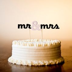 "mr & mrs -- modern cake toppers, including ""we do"" and the couple's names"