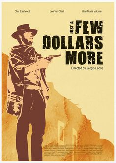Just a Few Dollars More - movie poster - Sana Sini