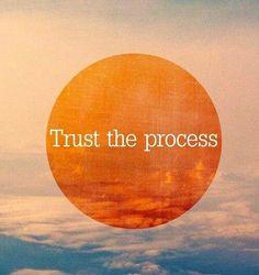Trust the process. Sopii niin kasviväriin kuin elämään yleensäkin...