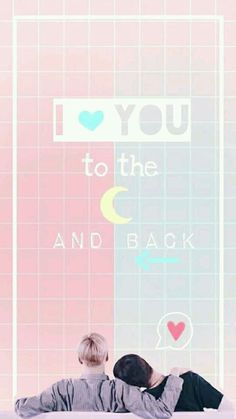 I  you to the  and back