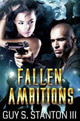 Christian Fiction Review: Fallen Ambitions by Guy Stanton III