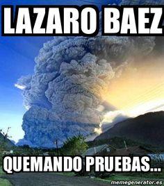 Lazaro Baez quemando pruebas