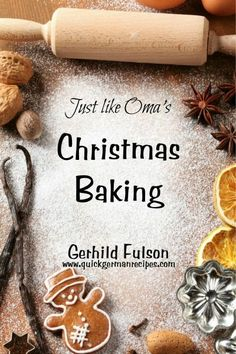 The hustle and bustle of the season relies on quick taste-tested recipes. Here are Oma's best! Check out http://www.quick-german-recipes.com/christmas-baking.html