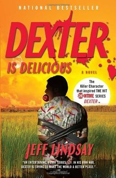 Dexter Is Delicious by Jeff Lindsay, http://www.amazon.com/dp/0307474925/ref=cm_sw_r_pi_dp_vVEkrb1AYE7VN
