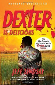 Dexter Is Delicious by Jeff Lindsay, http://www.amazon.com/dp/0307474925/ref=cm_sw_r_pi_dp_vVEkrb1AYE7VN