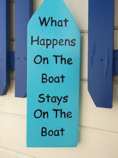 What Happens On The Boat Stays On The Boat Hand by kbaxter225, $17.50