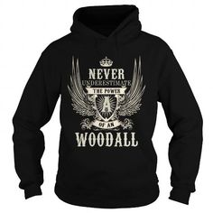 I Love WOODALL WOODALLYEAR WOODALLBIRTHDAY WOODALLHOODIE WOODALLNAME WOODALLHOODIES  TSHIRT FOR YOU Shirts & Tees