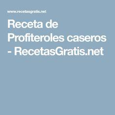 Receta de Profiteroles caseros - RecetasGratis.net