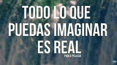 Frases de reflexion -Pablo Picasso