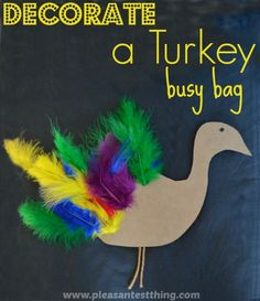 Thanksgiving Busy Bag:  Decorate A Turkey