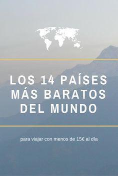 Lista de los países del mundo más baratos para viajar. Según Salta conmigo, Un gran viaje, Ahora toca viajar y una servidora.