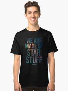 Millions of unique designs by independent artists. Find your thing. Carl Sagan, Outer Space, Finding Yourself, Classic T Shirts, Artists, Stars, Unique, Artwork, Quotes
