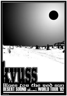 Concert Poster: Kyuss -- Blues for the Red Sun Tour