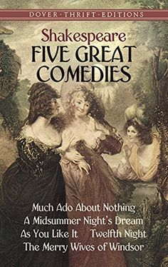 a comparison of three plays by william shakespeare a midsummers nights dream much ado about nothing  Shakespeare put some of his most dazzling dramatic poetry at the service of this teasing, glittering, hilarious and amazingly inventive play, whose seriousness is only fleetingly glimpsed beneath.