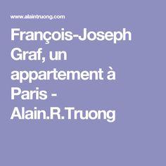 François-Joseph Graf, un appartement à Paris - Alain. Joseph, Wallpaper, Wallpapers