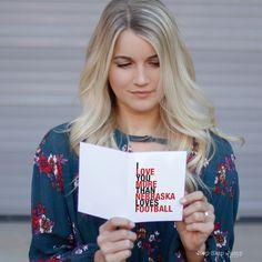 I Love You More Than Nebraska Loves Football greeting card