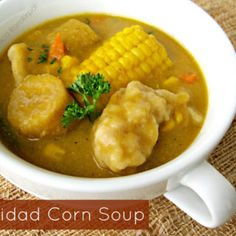 The Inner Gourmet: Trinidad Corn Soup Trinidadian Recipes, Guyanese Recipes, Jamaican Recipes, Corn Soup Recipes, Trini Corn Soup Recipe, Brown Stew Chicken, Jerk Chicken, Coconut Buns, Trini Food