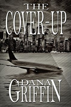 The Cover-Up Dana Griffin https://www.amazon.com/dp/B009QNR578/ref=cm_sw_r_pi_awdb_x_2FoSybX9J6KS3