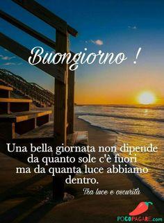 Immagini Belle Di Buongiorno - Pocopagare.com Family Quotes, Life Quotes, Italian Life, Good Morning Good Night, Holidays And Events, Ocean, Water, Outdoor, Gandhi