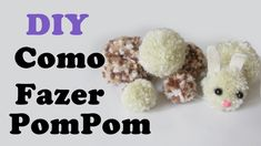 DIY: Como Fazer Pompom e Mini Pompom (+Coelhinho Fofo :3 / Páscoa)   Ide...