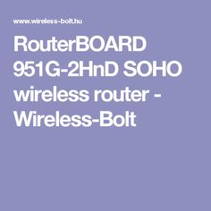 RouterBOARD 951G-2HnD SOHO wireless router - Wireless-Bolt