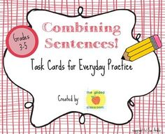 FREEBIE - 16 task cards that reinforce sentence variety. These task cards work well as a supplement to your grammar/ writing lessons and can be used in centers, small groups, or Daily 5.