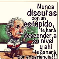 Enlace permanente de imagen incrustada Good Advice, Spanish Quotes, French Quotes, French Sayings, Albert Einstein, Funny Quotes, Me Quotes, Humor Quotes, Cool Words