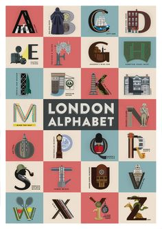 London AlphabetThis caught my eye today: An alphabet poster designed by Fanakalo. Each lettering illustrates one of twenty-six eclectic sites around London. Typography Letters, Typography Prints, Typography Design, Alphabet Poster, Alphabet Art, Alphabet Symbols, Alphabet Soup, Alphabet Design, Typographie Fonts