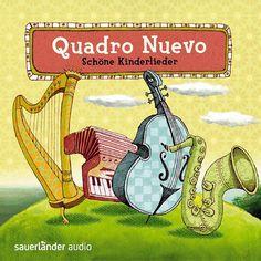 Schöne Kinderlieder - Quadro Nuevo - Kindermusikkaufhaus KIMUK.de - Kindermusik